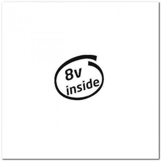 8v Inside Decal Sticker