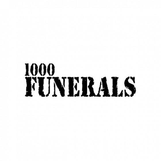 1000 Funerals Band Logo...