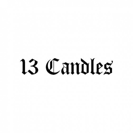 13 Candles Band Logo Vinyl...