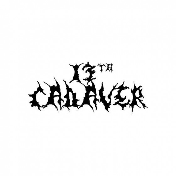 13th Cadaver Band Logo...