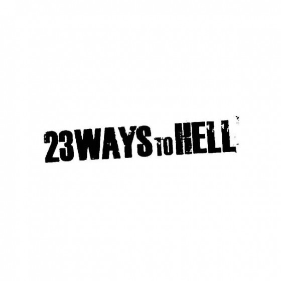 23 Ways To Hell Band Logo...