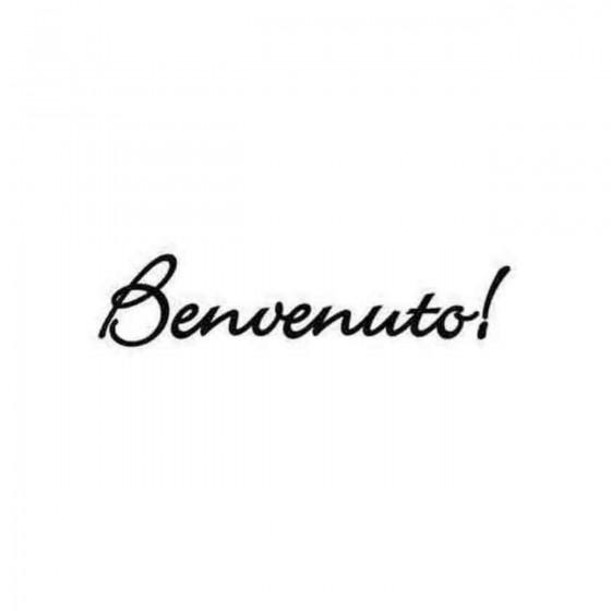 Benvenuto Welcome In Italia...