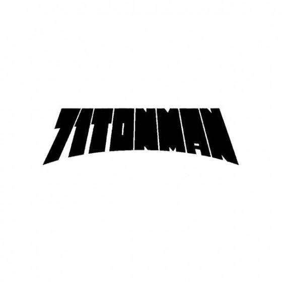 71tonman Band Logo Vinyl Decal