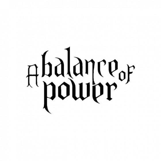 A Balance Of Power Band...
