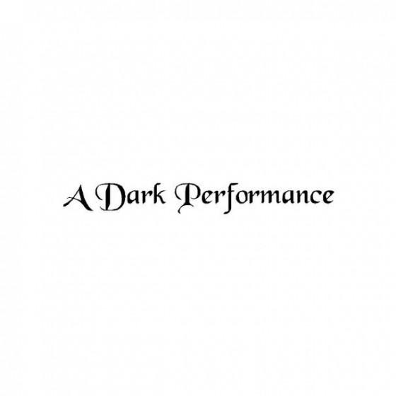 A Dark Performance Band...