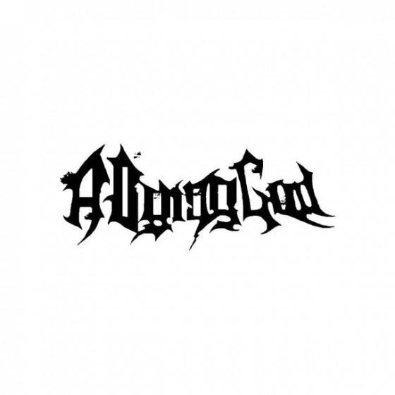 A Dying God Band Logo Vinyl...