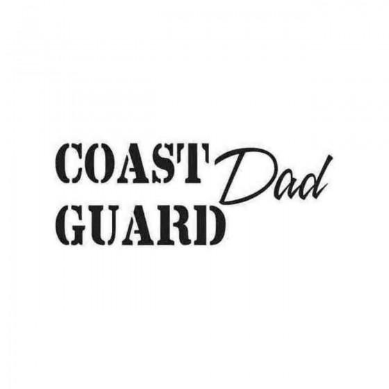 Coast Guard Dad Decal Sticker