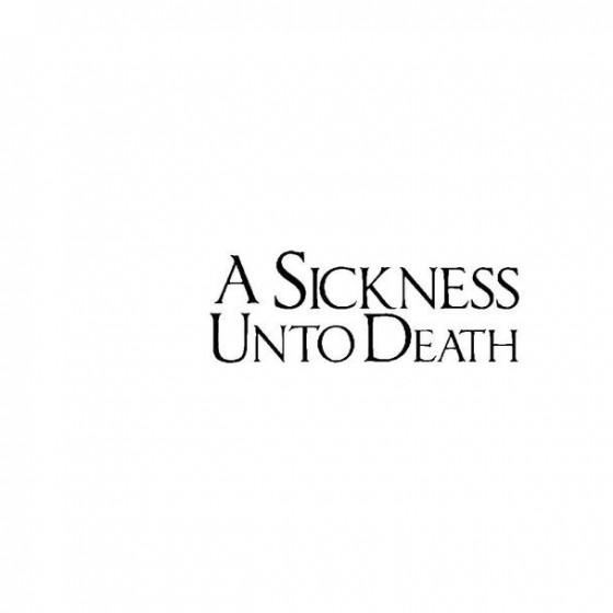 A Sickness Unto Death Band...