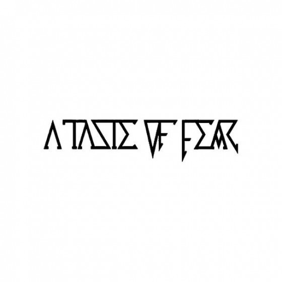 A Taste Of Fear Band Logo...
