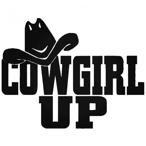 Cowgirl Up 025 Decal