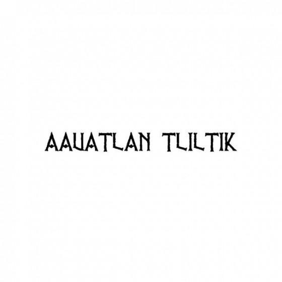 Aauatlan Tliltik Band Logo...