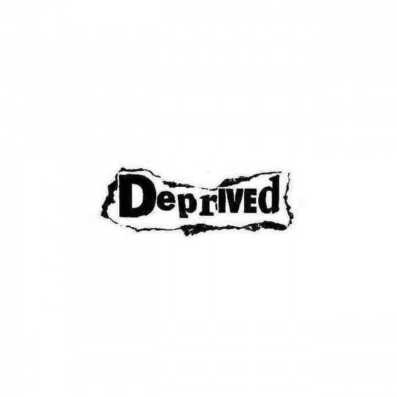 Deprived Decal Sticker