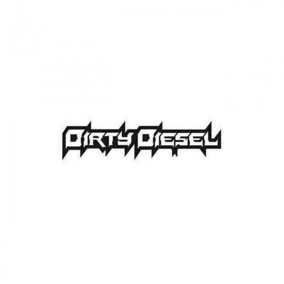 Dirty Diesel 5 Decal Sticker