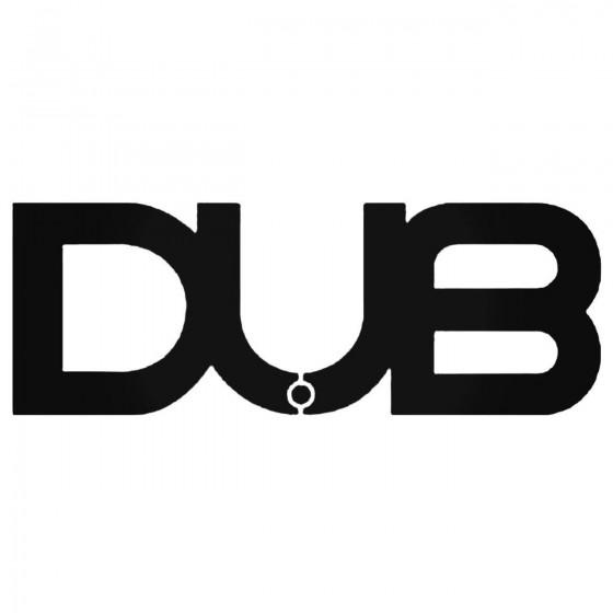Dub Aftermarket Decal Sticker