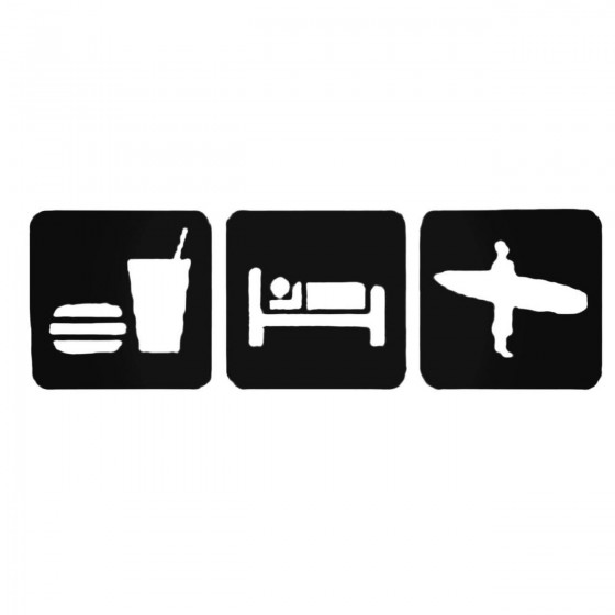 Eat Sleep Surf Decal Sticker