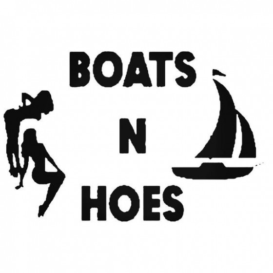Boats And Hoes Decal Sticker