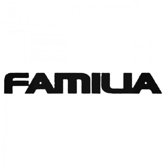 Familia Decal Sticker