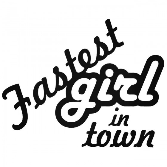 Fastest Girl In Town Jdm...