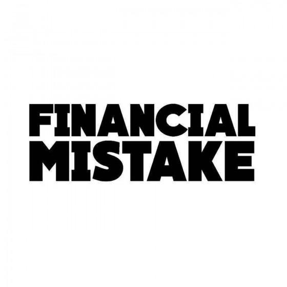 Financial Mistake Vinyl...