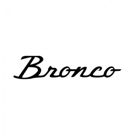 Ford Bronco Set Vinyl Decal...