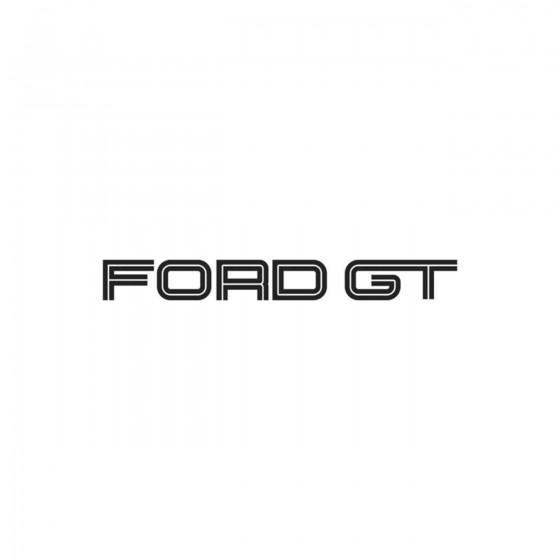 Ford Gt Vinyl Decal Sticker
