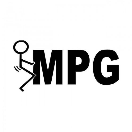 Fuck Mpg Vinyl Decal Sticker