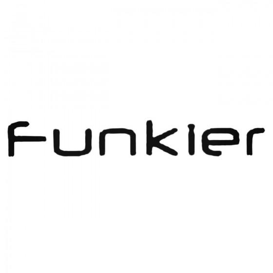 Funkier Decal Sticker