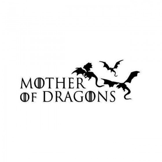Game Of Thrones Mother Of...
