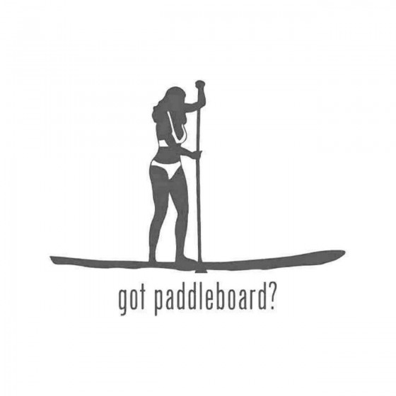 Got Paddleboard Women Sticker