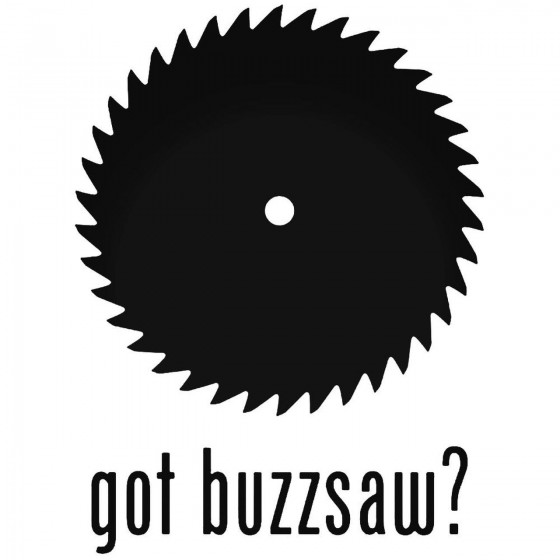 Got S Got Buzzaw Decal