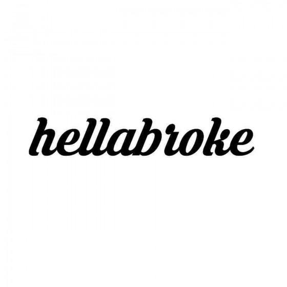 Hellabroke Vinyl Decal Sticker
