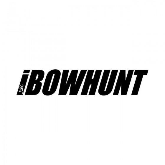 I Bowhunt Hunting Vinyl...