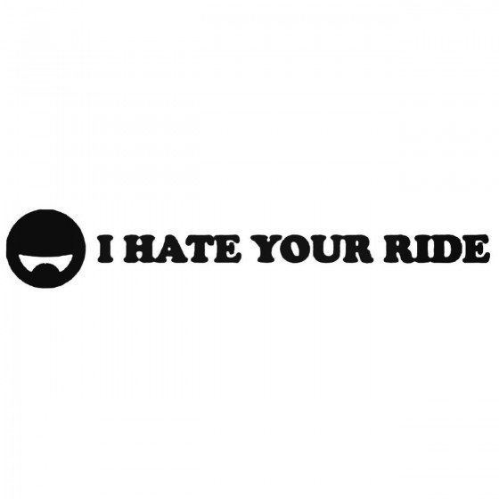 I Hate Your Ride Jdm...