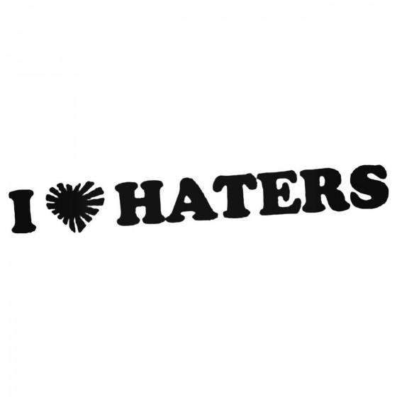 I Love Haters Jdm Japanese...