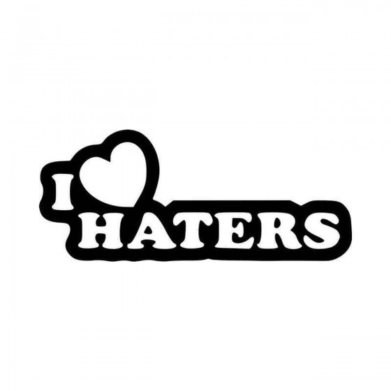 I Love Haters Jdm Vinyl...