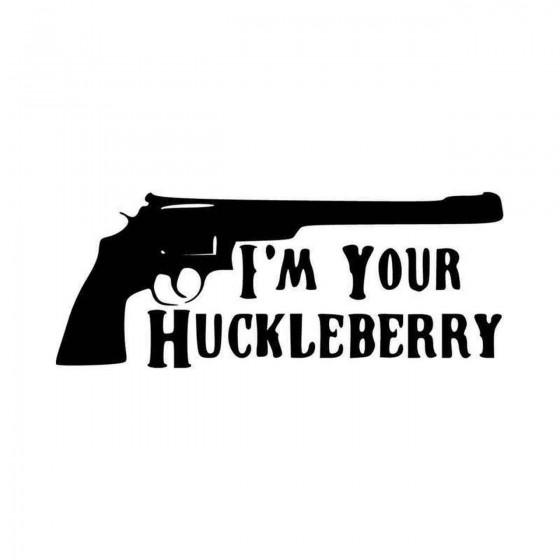 Im Your Huckleberry Vinyl...
