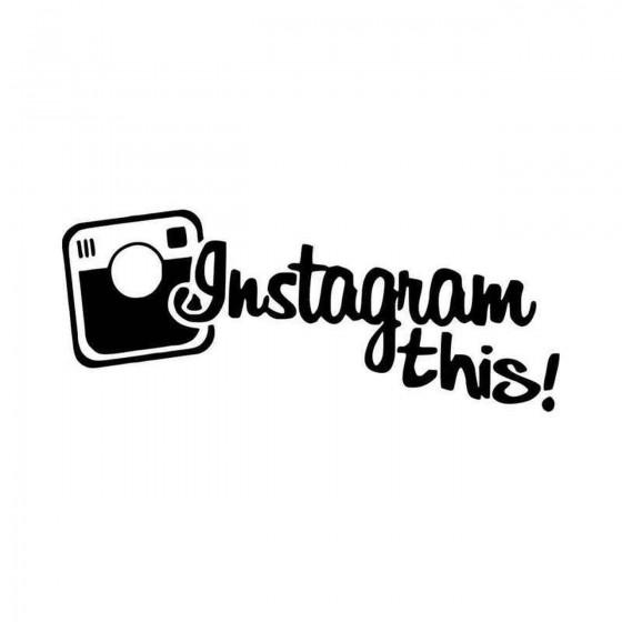 Instagram This Vinyl Decal...