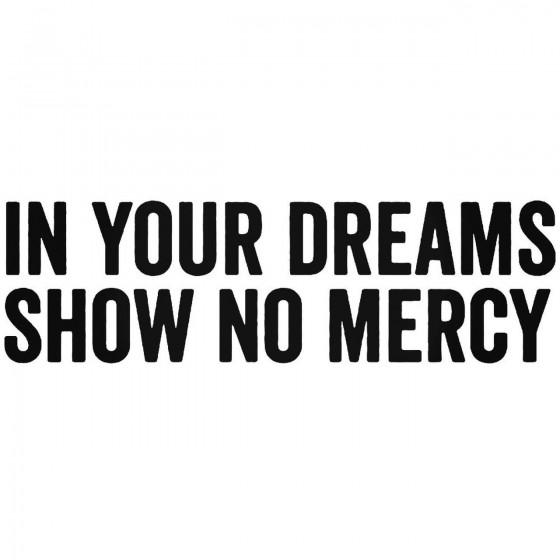 In Your Dreams Show No...